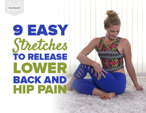 9-Easy-Stretches-to-Release-Lower-Back-and-Hip-Pain